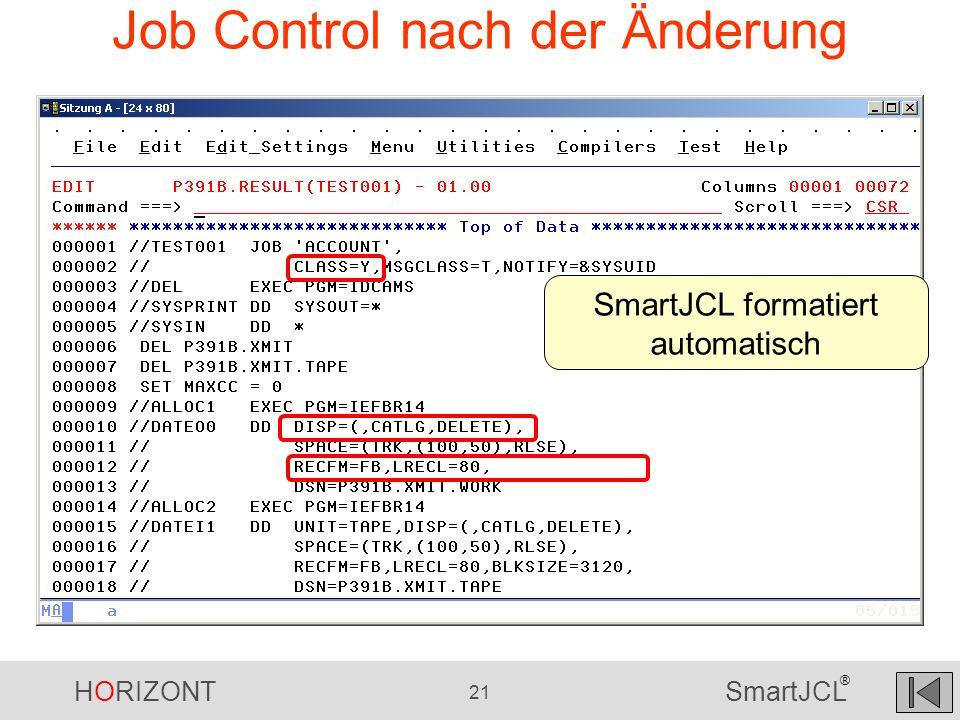 Job Control nach der Änderung
