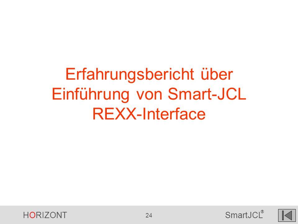 Erfahrungsbericht über Einführung von Smart-JCL REXX-Interface