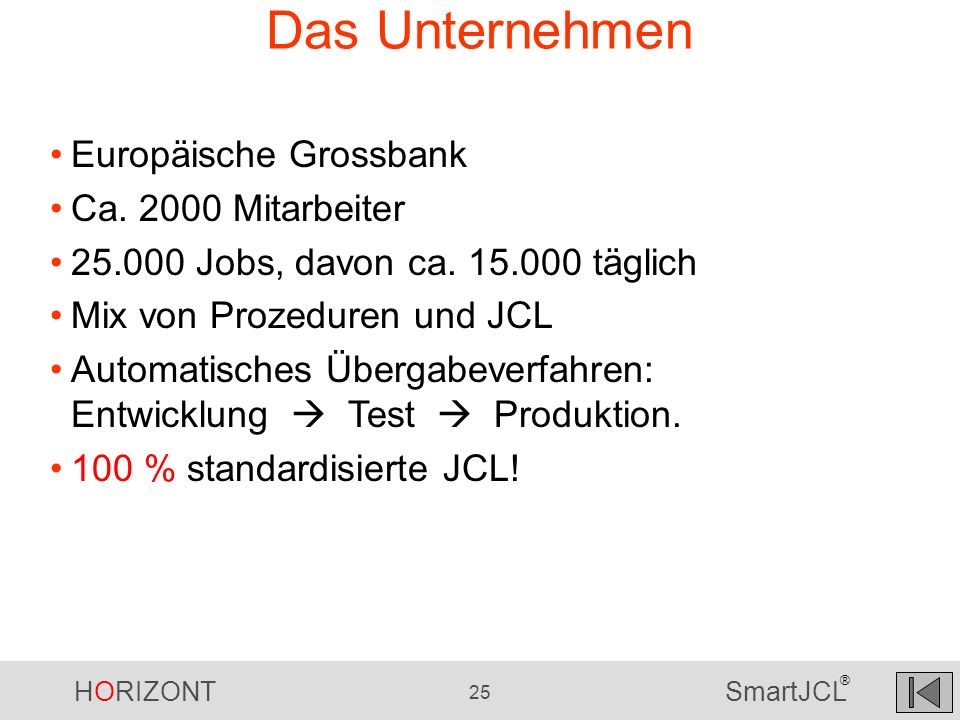 Das Unternehmen Europäische Grossbank Ca. 2000 Mitarbeiter