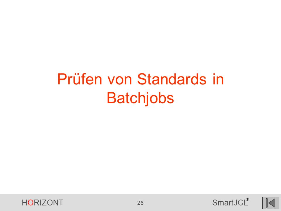 Prüfen von Standards in Batchjobs