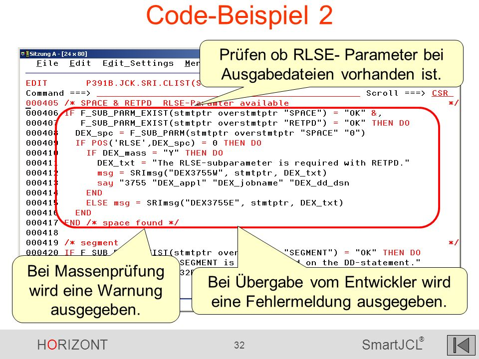 Code-Beispiel 2 Prüfen ob RLSE- Parameter bei Ausgabedateien vorhanden ist. Bei Massenprüfung wird eine Warnung ausgegeben.