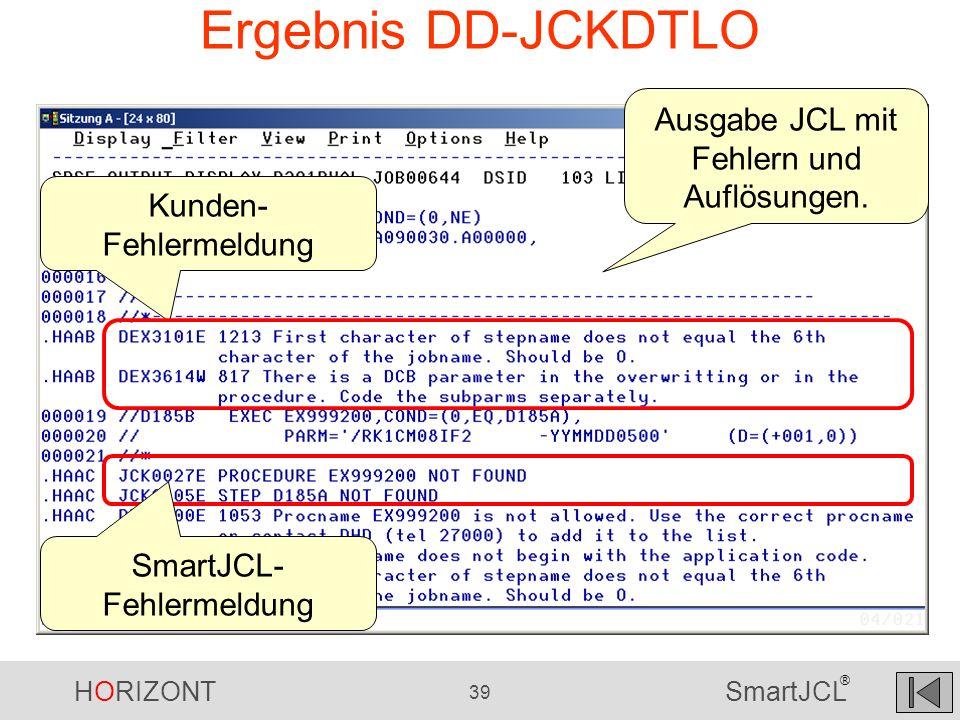 Ergebnis DD-JCKDTLO Ausgabe JCL mit Fehlern und Auflösungen.