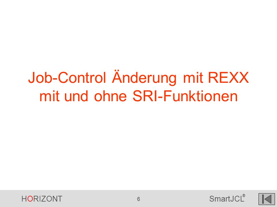 Job-Control Änderung mit REXX mit und ohne SRI-Funktionen