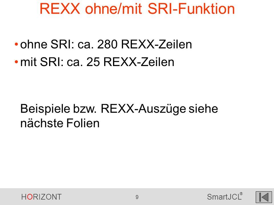 REXX ohne/mit SRI-Funktion