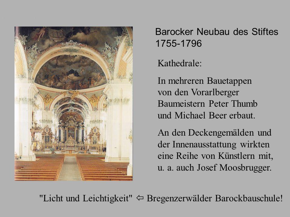 Barocker Neubau des Stiftes 1755-1796