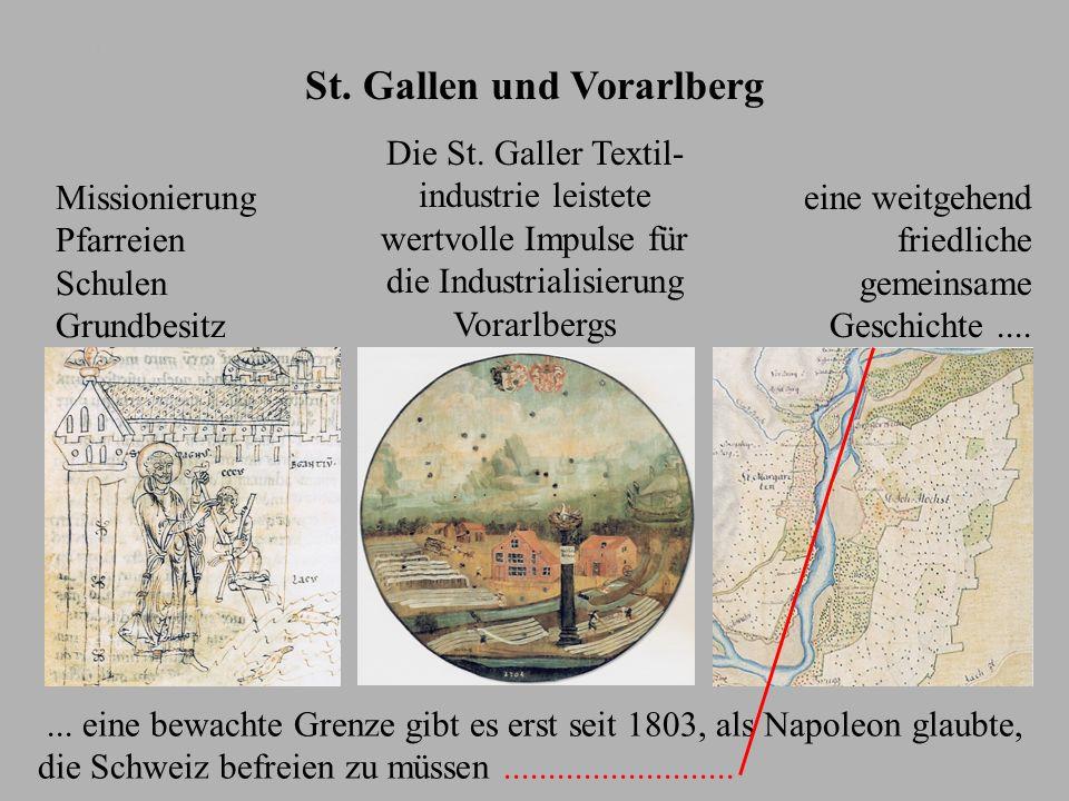 St. Gallen und Vorarlberg