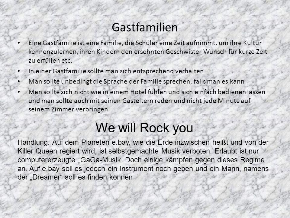 Gastfamilien We will Rock you