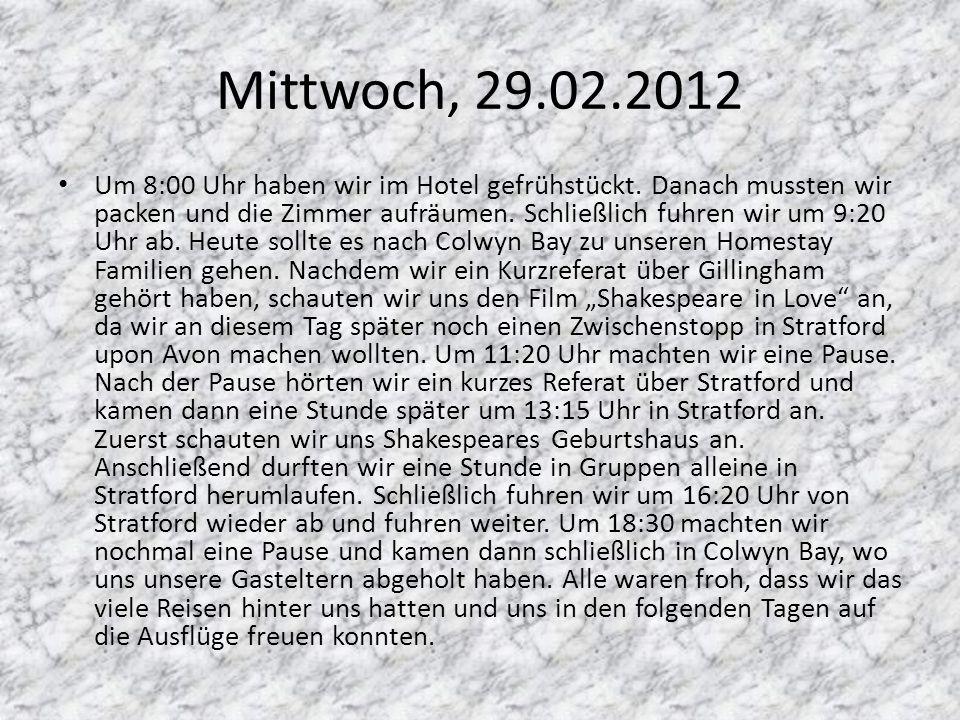 Mittwoch, 29.02.2012