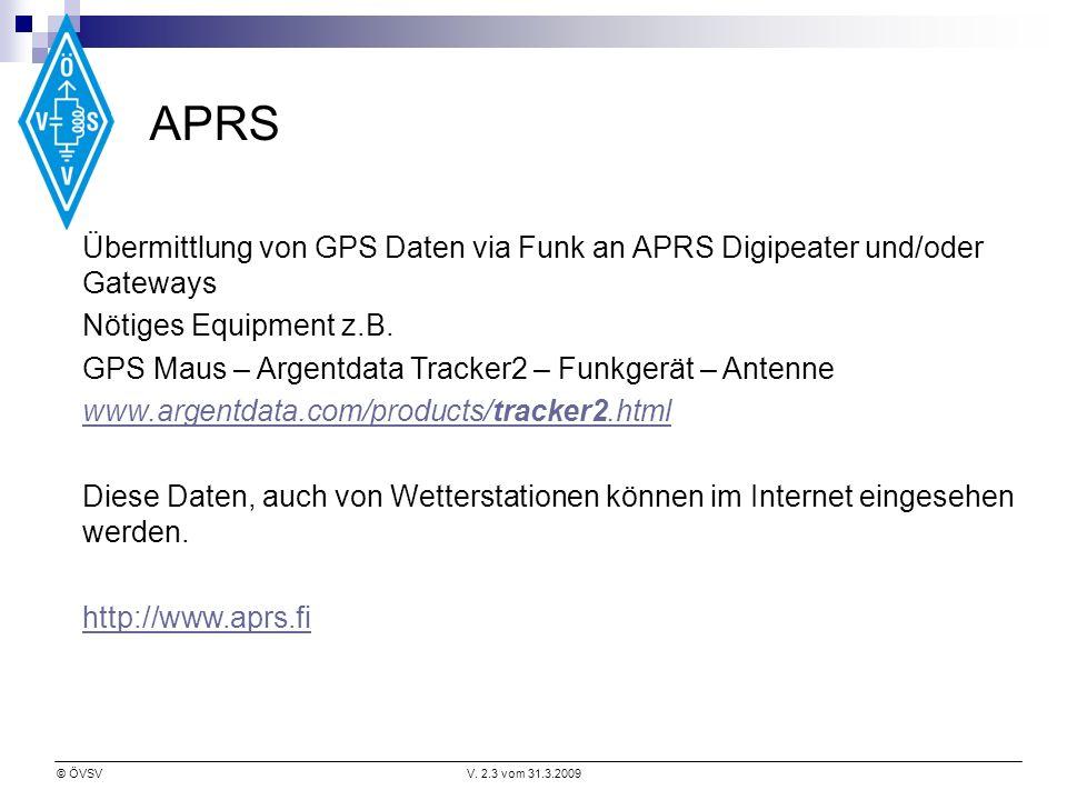 APRS Übermittlung von GPS Daten via Funk an APRS Digipeater und/oder Gateways. Nötiges Equipment z.B.