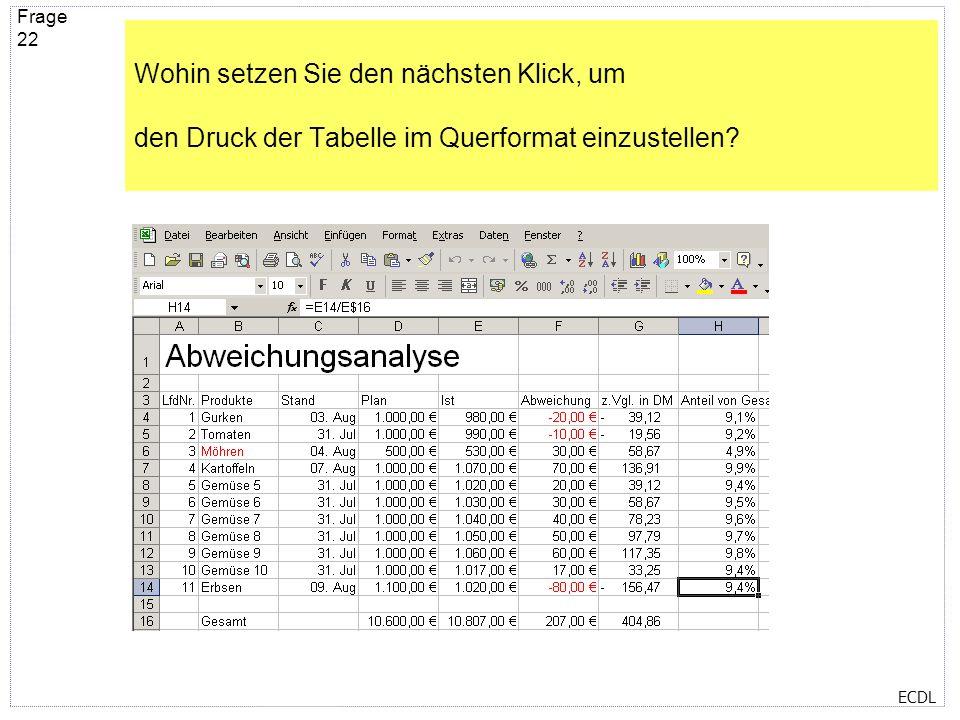 Wohin setzen Sie den nächsten Klick, um den Druck der Tabelle im Querformat einzustellen
