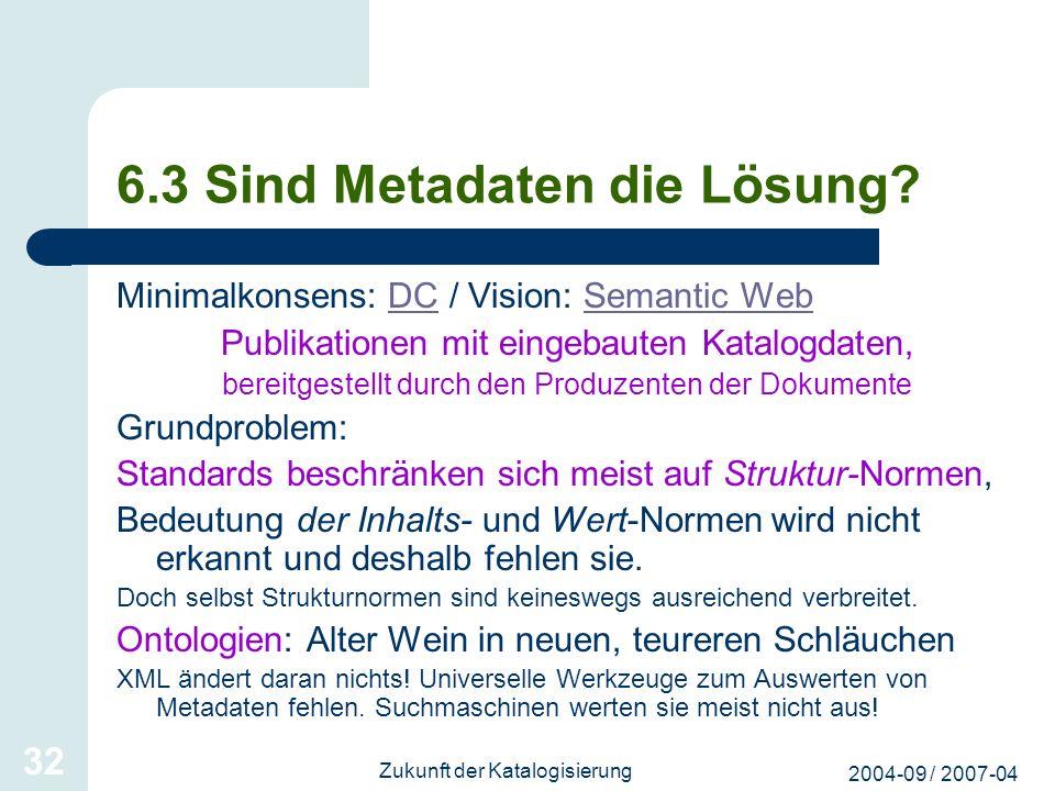 6.3 Sind Metadaten die Lösung