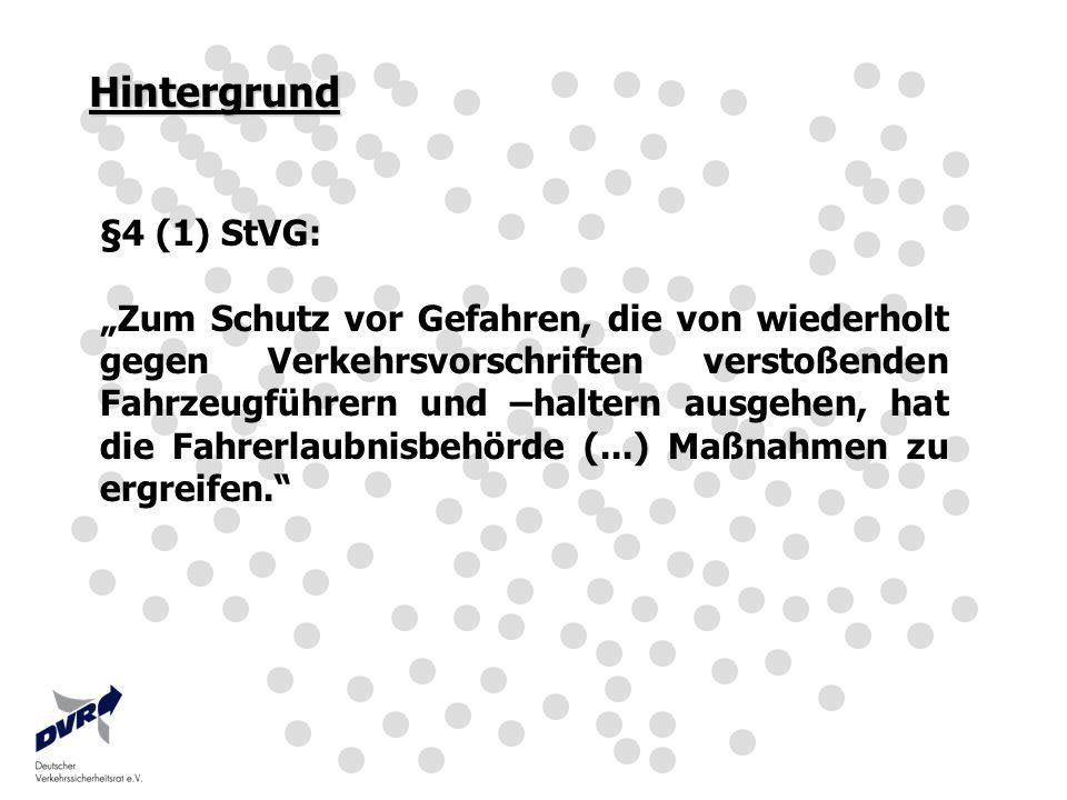Hintergrund §4 (1) StVG: