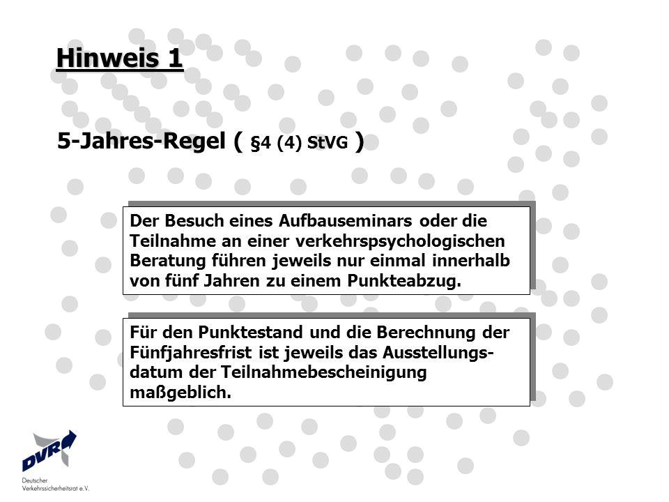 Hinweis 1 5-Jahres-Regel ( §4 (4) StVG )