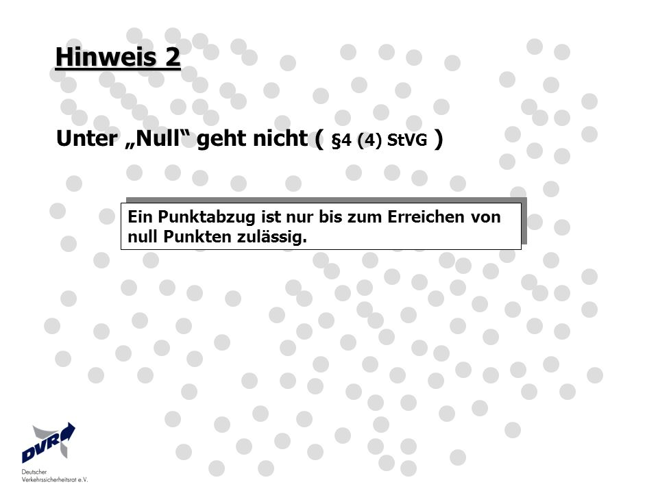 """Hinweis 2 Unter """"Null geht nicht ( §4 (4) StVG )"""