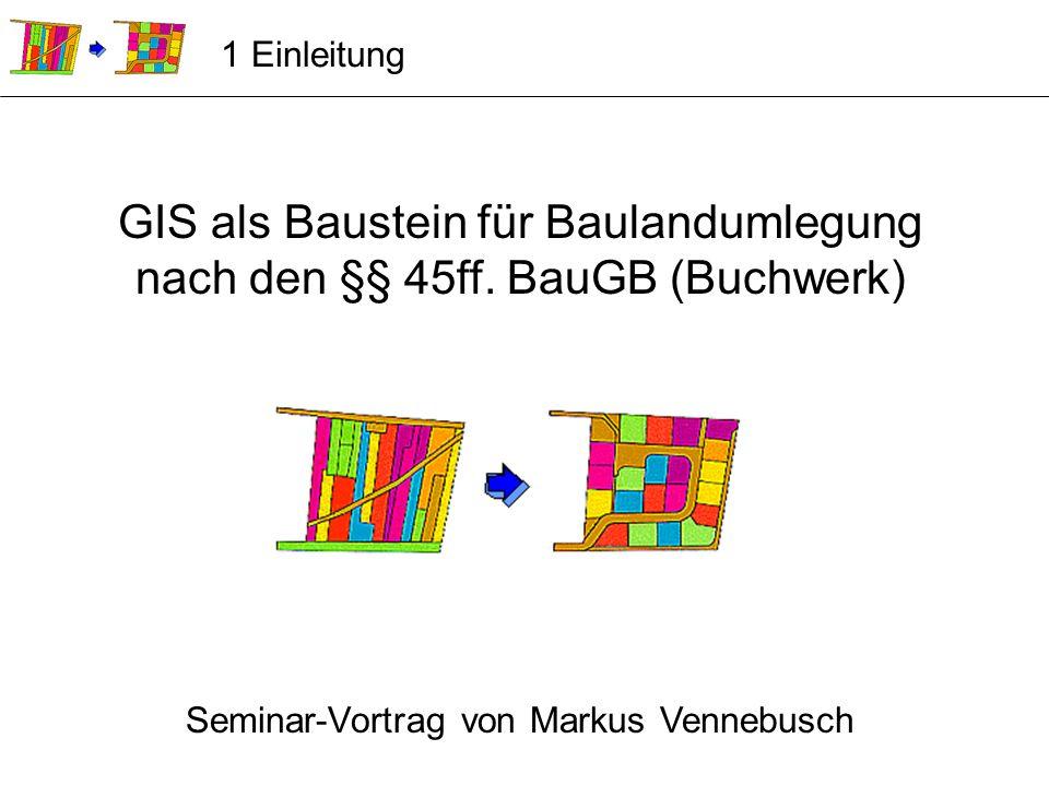 GIS als Baustein für Baulandumlegung