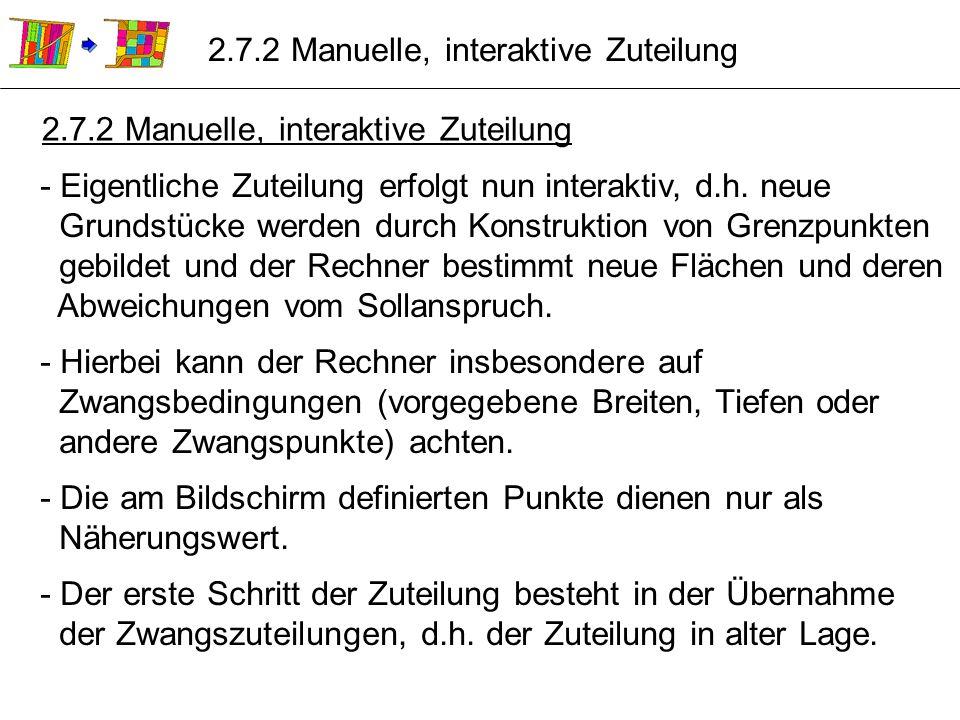 2.7.2 Manuelle, interaktive Zuteilung