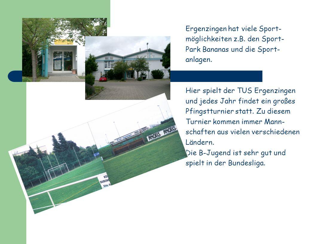 Ergenzingen hat viele Sport-