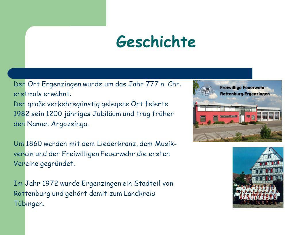 Geschichte Der Ort Ergenzingen wurde um das Jahr 777 n. Chr.