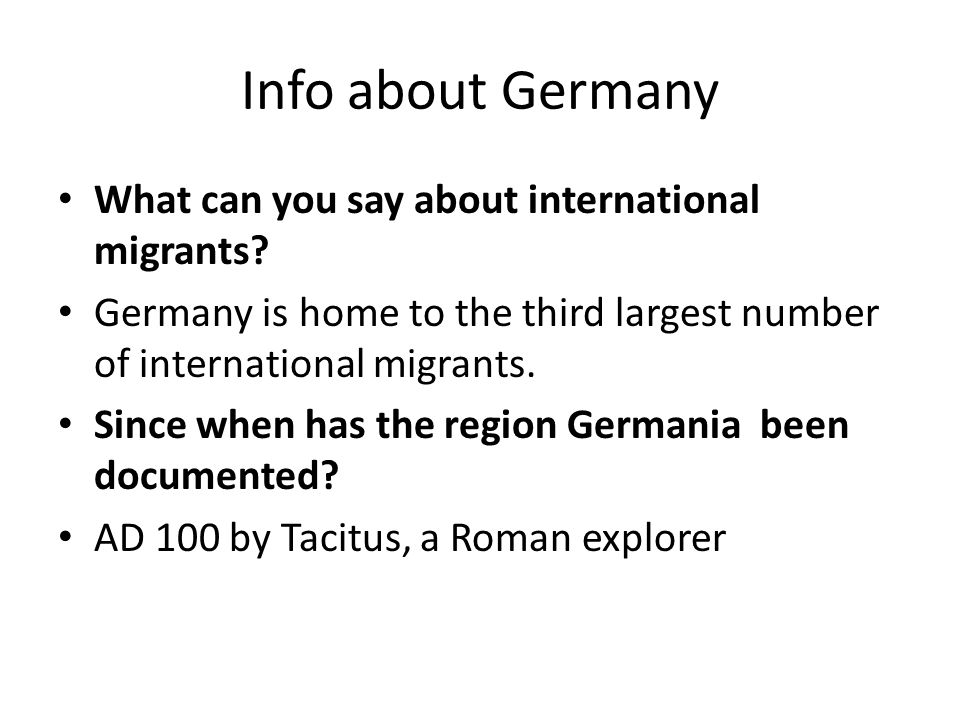 Info about Germany What can you say about international migrants