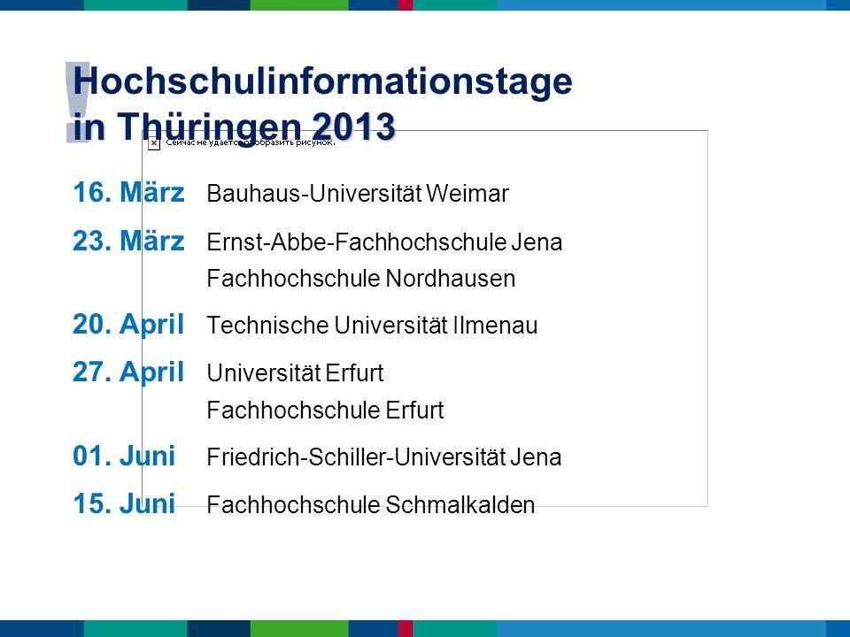 Hochschulinformationstage in Thüringen 2013
