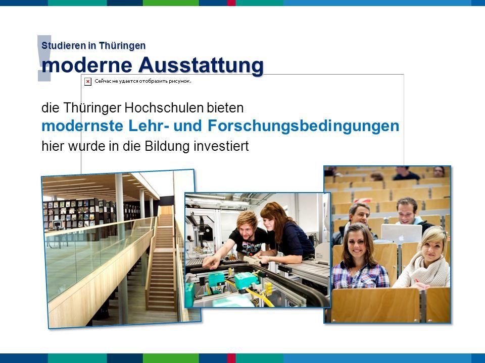 Studieren in Thüringen moderne Ausstattung