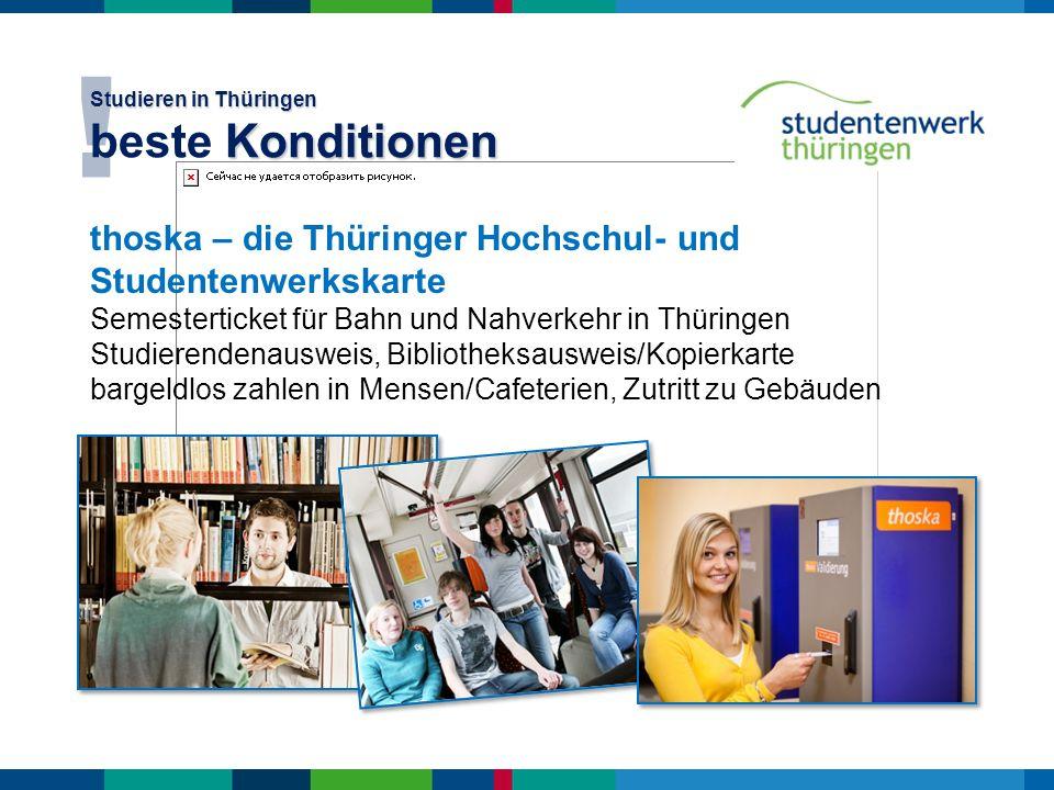Studieren in Thüringen beste Konditionen