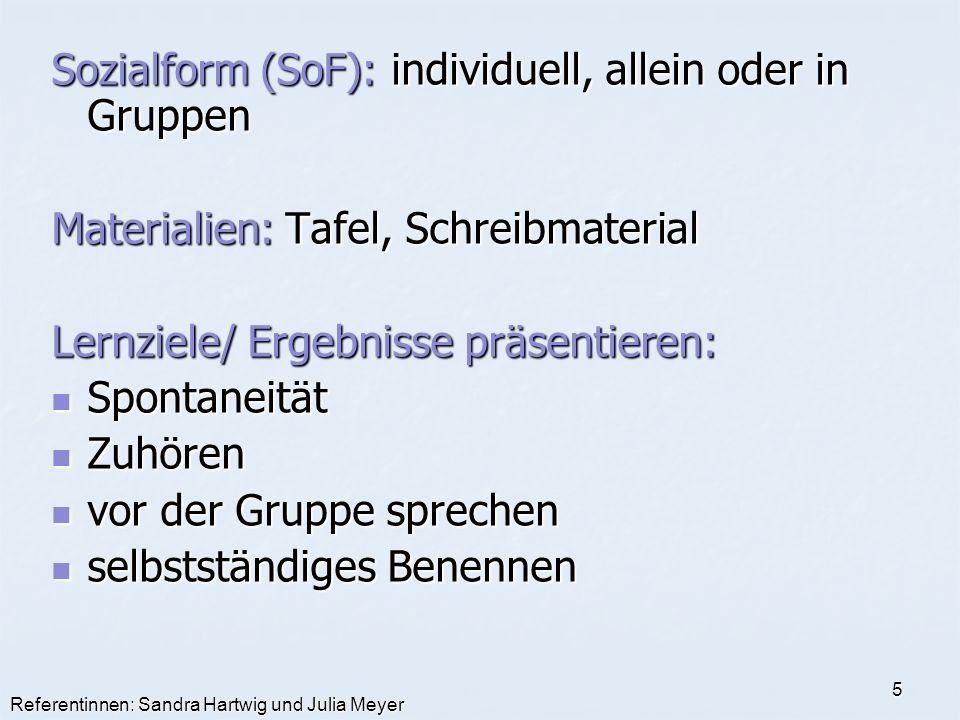 Sozialform (SoF): individuell, allein oder in Gruppen