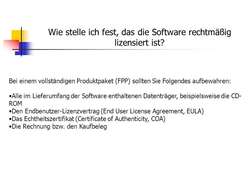 Wie stelle ich fest, das die Software rechtmäßig lizensiert ist