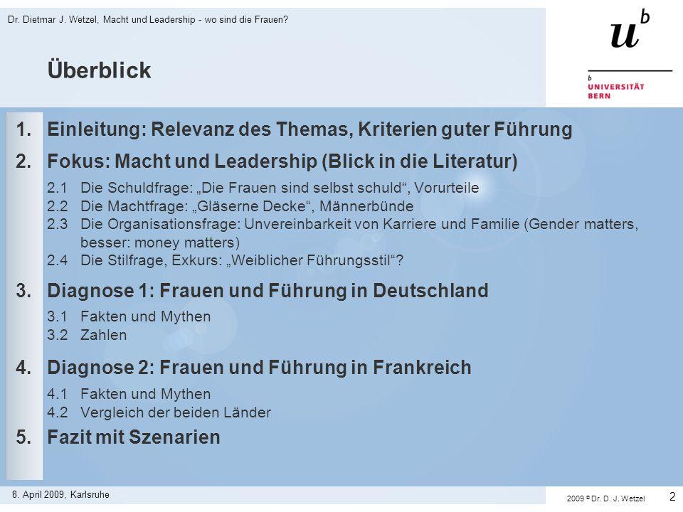 Überblick 1. Einleitung: Relevanz des Themas, Kriterien guter Führung