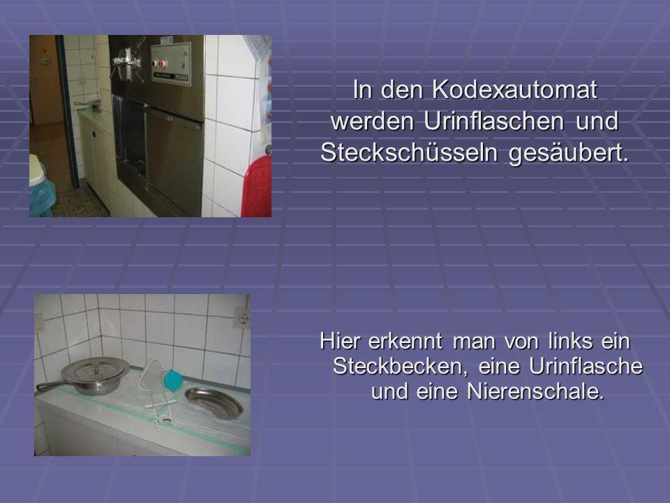 In den Kodexautomat werden Urinflaschen und Steckschüsseln gesäubert.