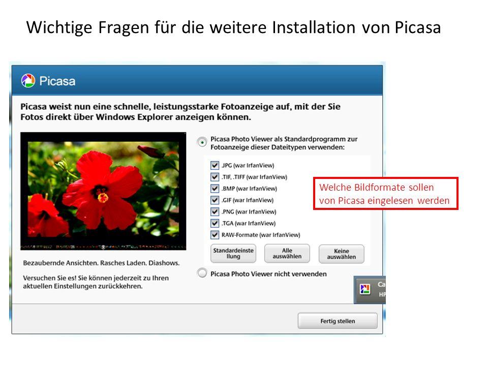 Wichtige Fragen für die weitere Installation von Picasa