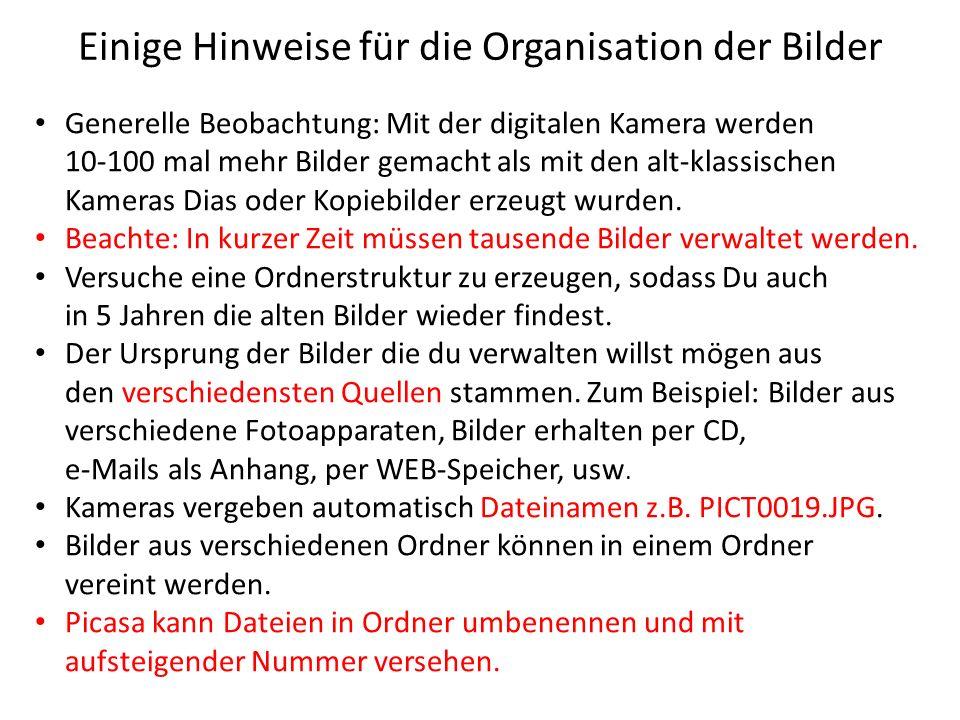 Einige Hinweise für die Organisation der Bilder