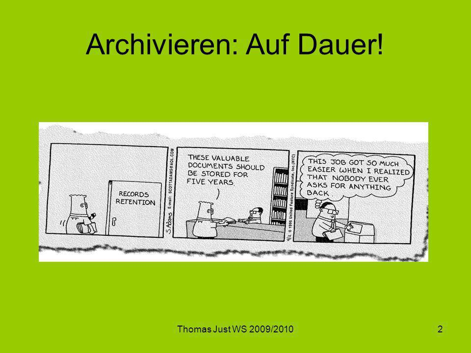Archivieren: Auf Dauer!