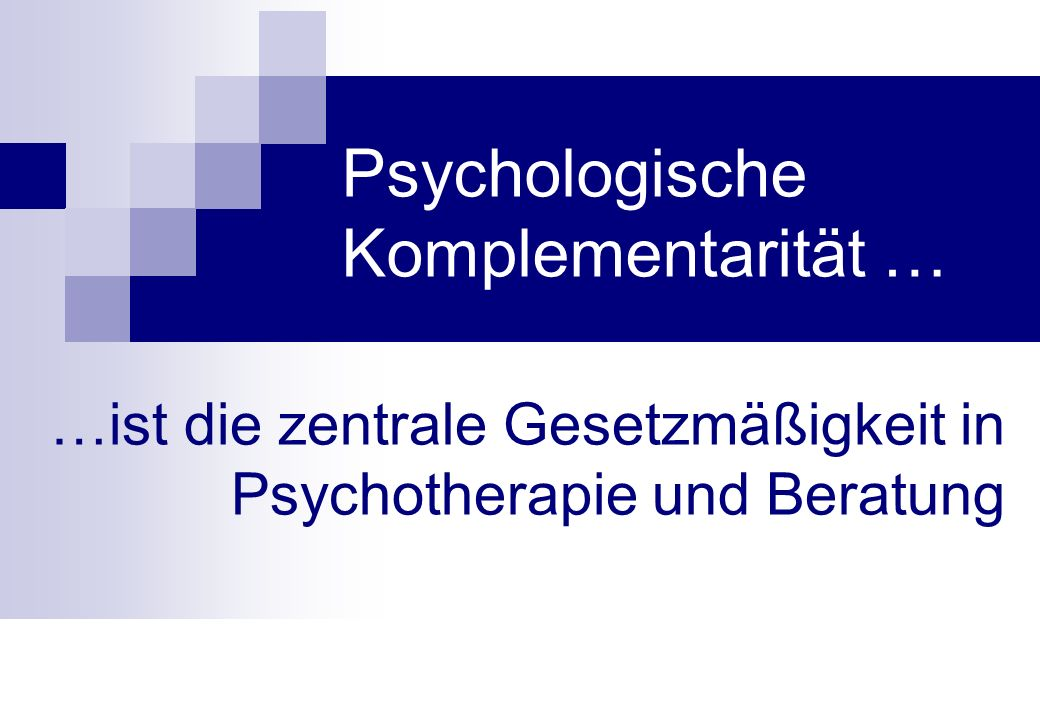 Psychologische Komplementarität …