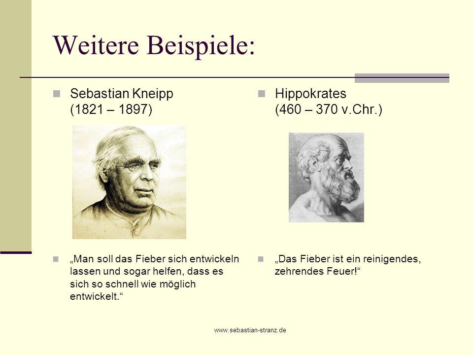 Weitere Beispiele: Sebastian Kneipp (1821 – 1897)