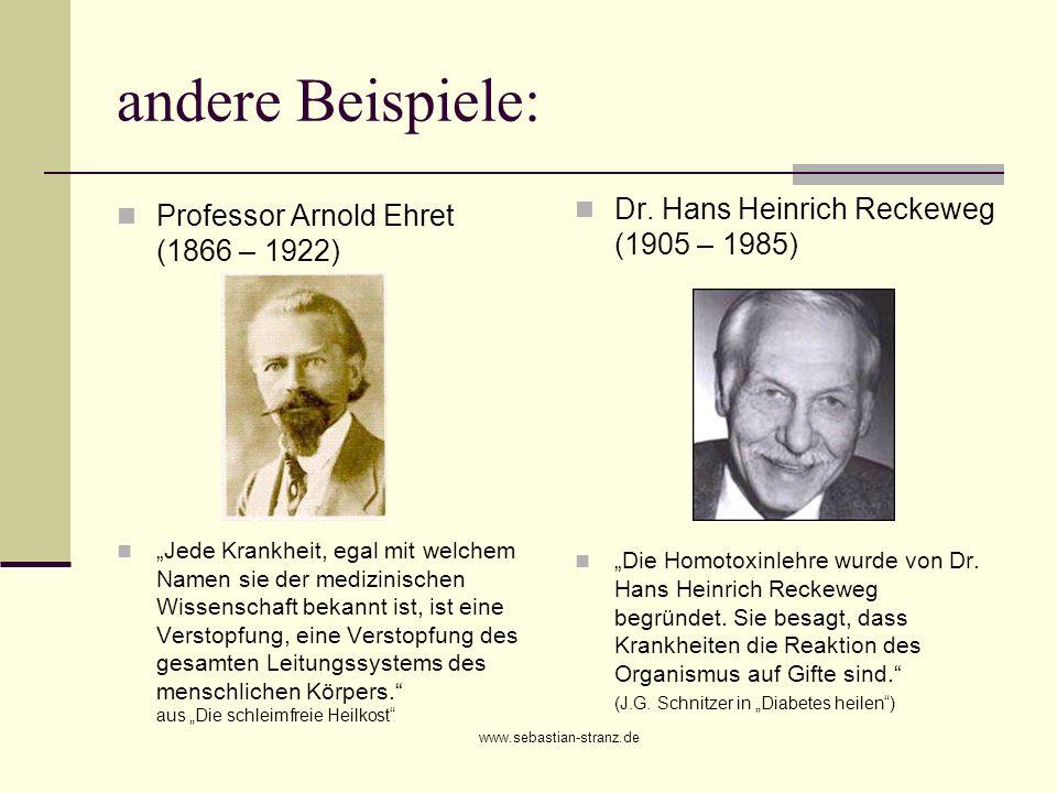 andere Beispiele: Dr. Hans Heinrich Reckeweg (1905 – 1985)