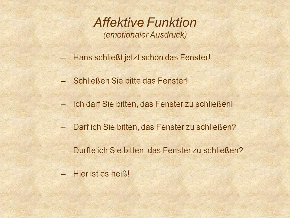 Affektive Funktion (emotionaler Ausdruck)