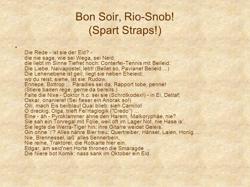 Bon Soir, Rio-Snob! (Spart Straps!)