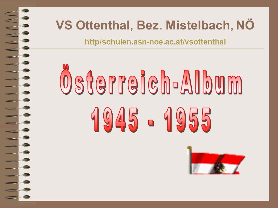 Österreich-Album 1945 - 1955 VS Ottenthal, Bez. Mistelbach, NÖ