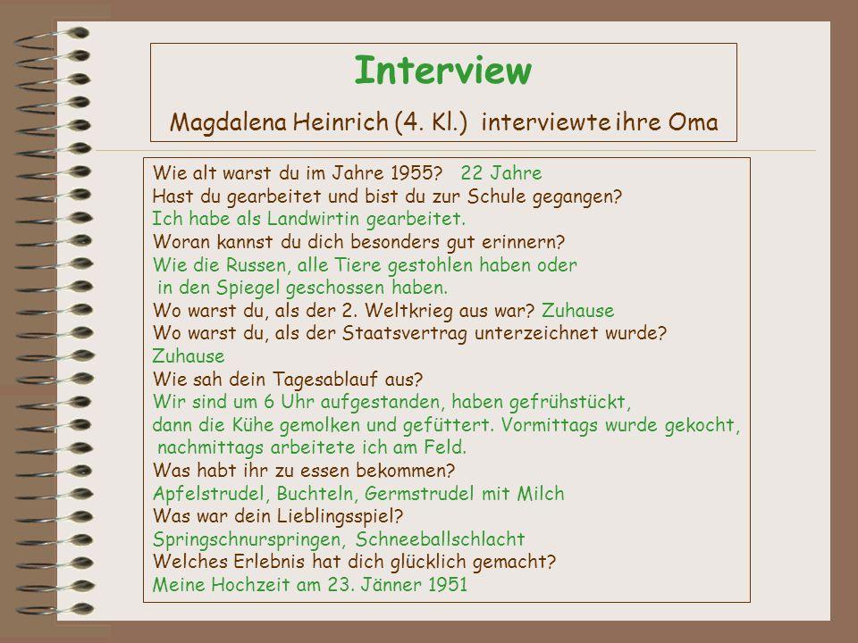 Magdalena Heinrich (4. Kl.) interviewte ihre Oma