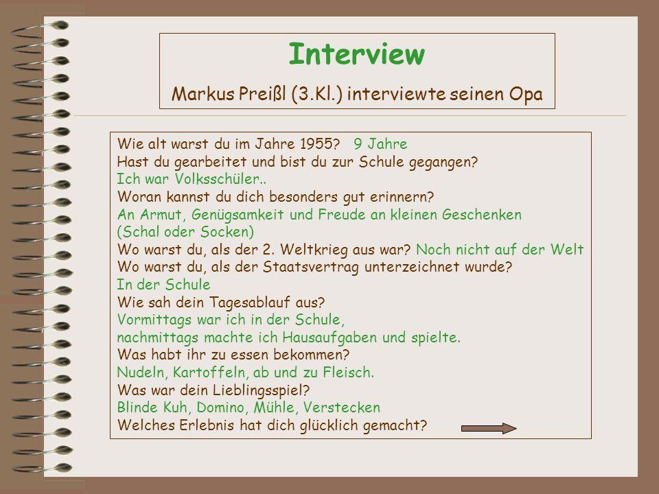 Markus Preißl (3.Kl.) interviewte seinen Opa