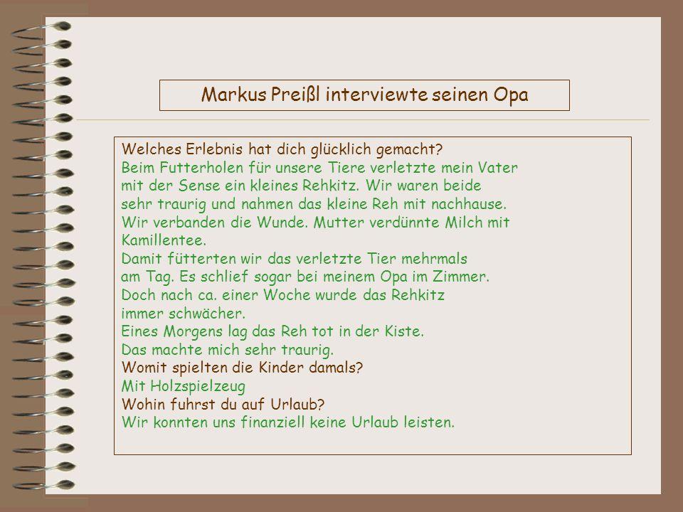 Markus Preißl interviewte seinen Opa