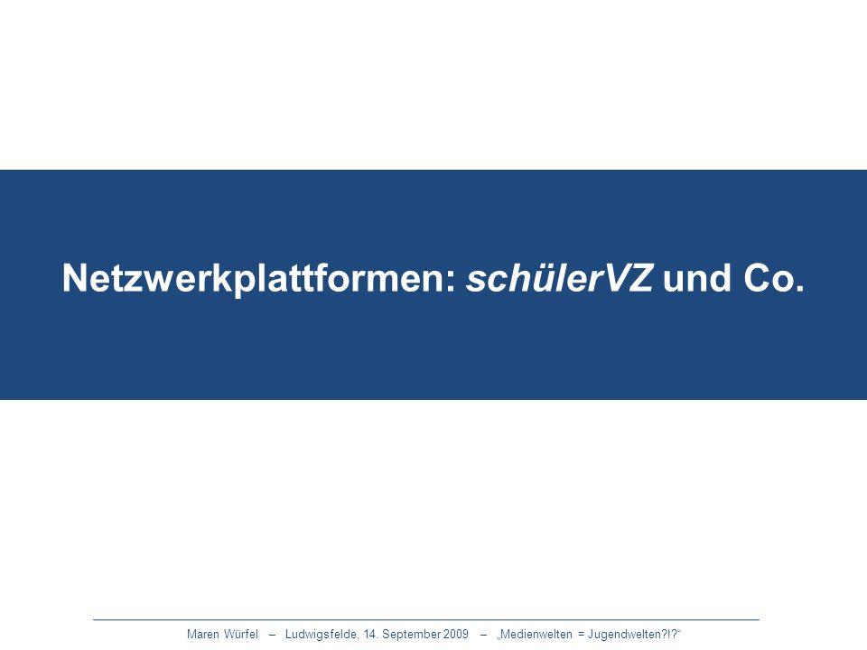 Netzwerkplattformen: schülerVZ und Co.