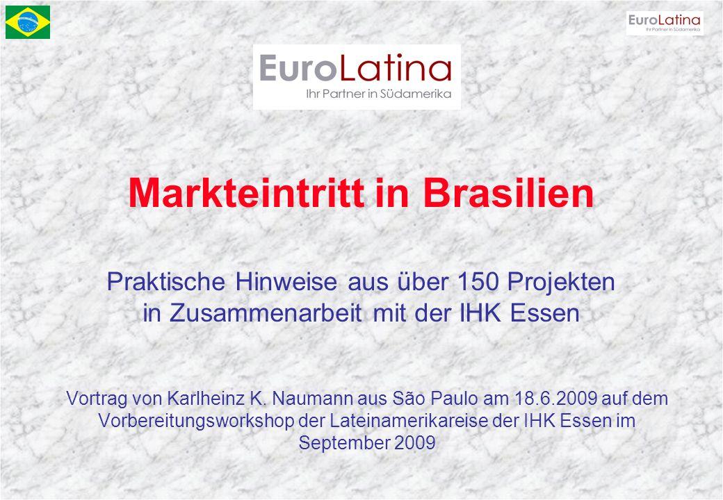 Markteintritt in Brasilien Praktische Hinweise aus über 150 Projekten in Zusammenarbeit mit der IHK Essen