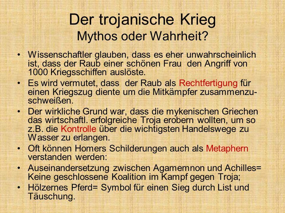 Der trojanische Krieg Mythos oder Wahrheit
