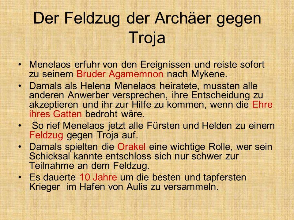Der Feldzug der Archäer gegen Troja