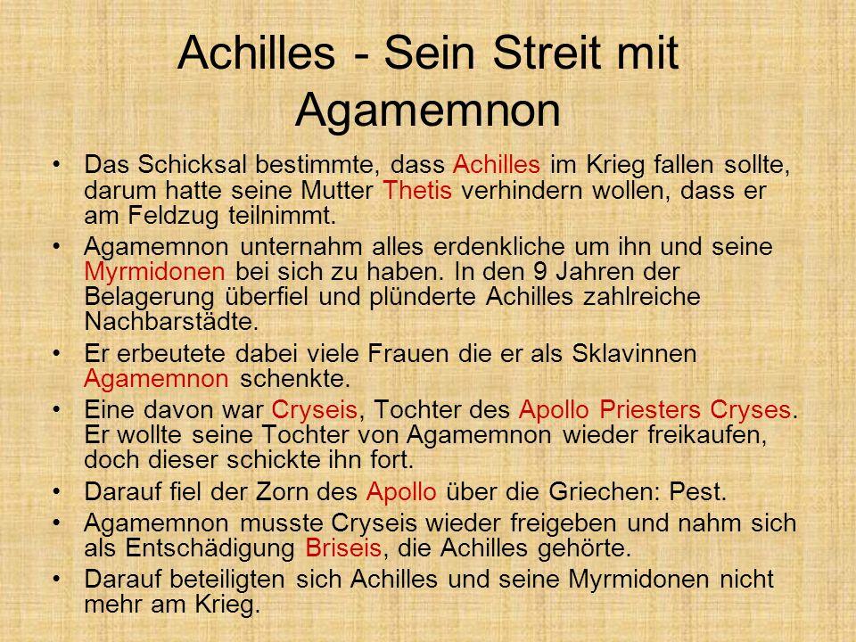 Achilles - Sein Streit mit Agamemnon