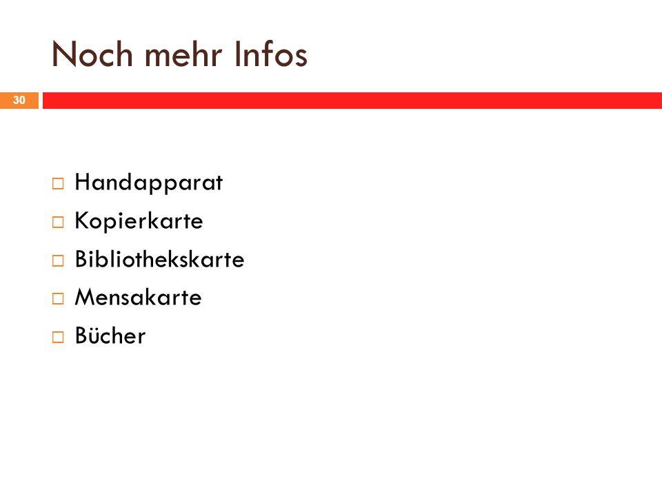 Noch mehr Infos Handapparat Kopierkarte Bibliothekskarte Mensakarte