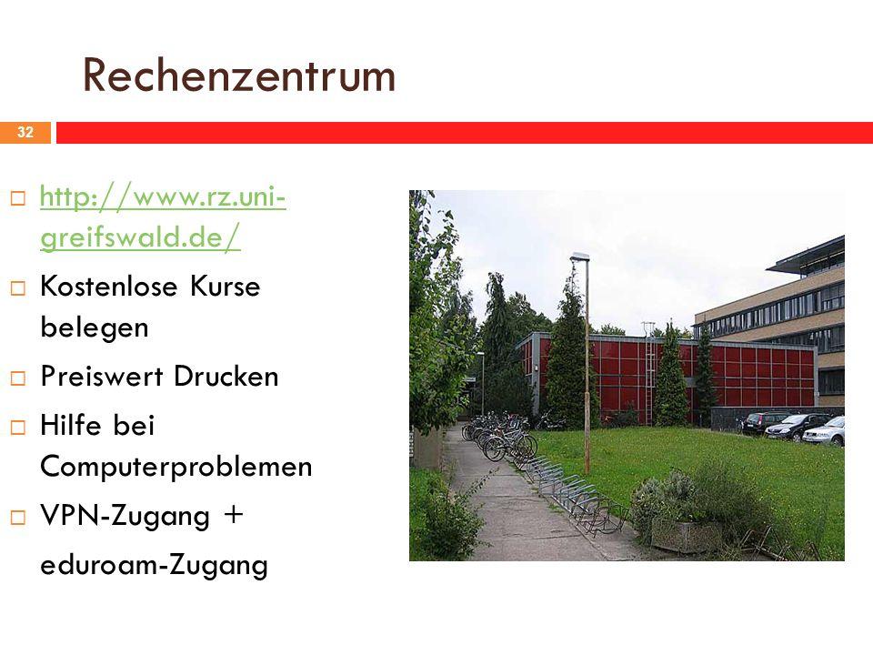 Rechenzentrum http://www.rz.uni- greifswald.de/