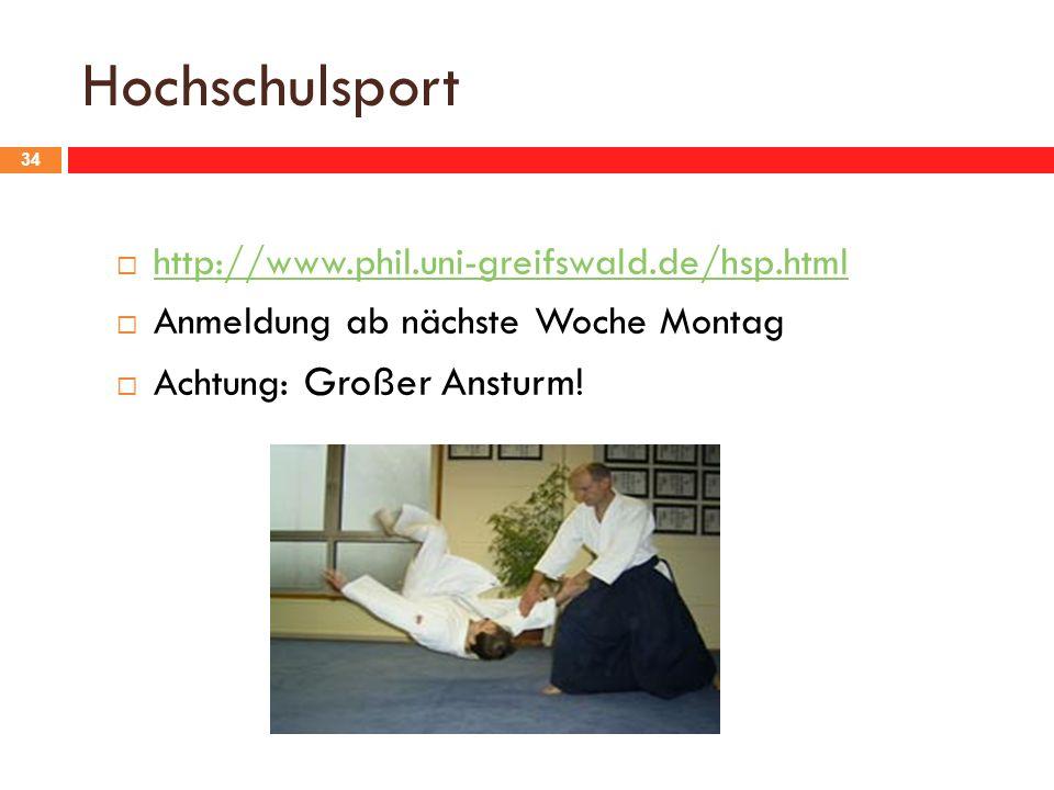 Hochschulsport http://www.phil.uni-greifswald.de/hsp.html